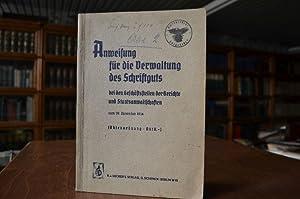 Anweisung für die Verwaltung des Schriftguts bei