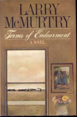 Terms of Endearment McMurtry, Larry Fine Hardcover First Edition Hard Cover. Here is a very nice copy of one of Larry McMurtry's most popular and important novels. It is a true First Edition and first