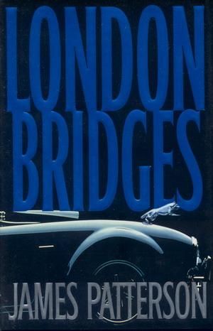 London Bridges: Patterson, James