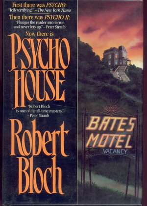Psycho House: Bloch, Robert