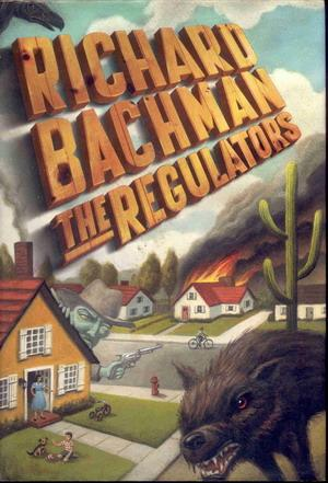Regulators, The: Bachman, Richard (Stephen
