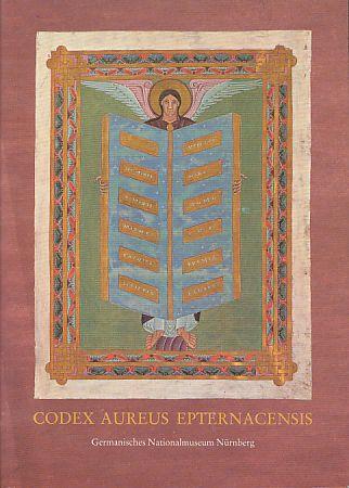 Das Goldene Evangelienbuch von Echternach. Eine Prunkhandschrift: Kahsnitz, Rainer, Ursula