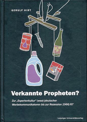 Verkannte Propheten? Zur