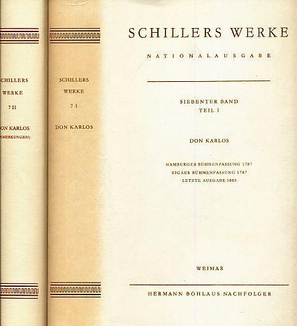 2 Bände) Don Karlos. Schillers Werke. Nationalausgabe.: Schiller, Friedrich: