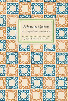 Lafontaines Fabeln. Mit Holzschnitten von J. J.: La Fontaine, Jean