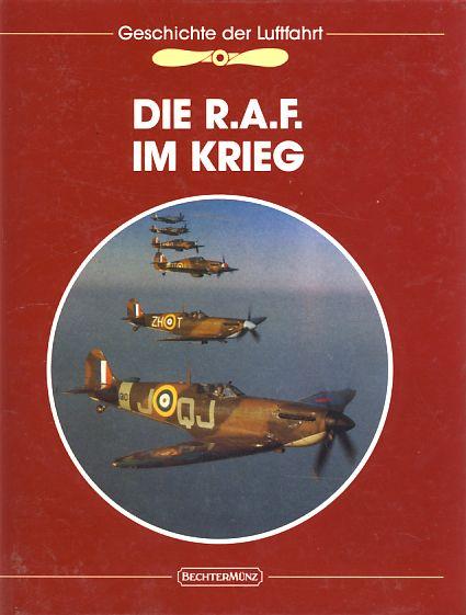 Die R.A.F. im Krieg. Red. der