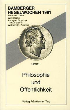 Philosophie und Öffentlichkeit. Bamberger Hegelwochen 1991.