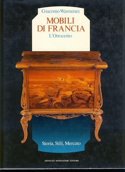 Mobili di francia l 39 ottocento storia stili mercato - Stili di mobili ...