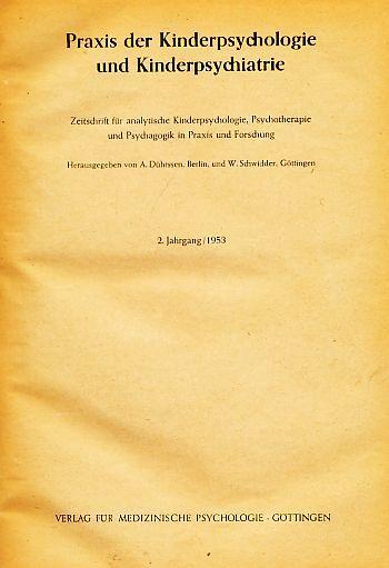 2. Jahrgang / 1953. Praxis der Kinderpsychologie und Kinderpsychiatrie. Zeitschrift für analytische Kinderpsychologie, Psychotherapie und Psychagogik in Praxis und Forschung.