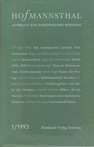 Hofmannsthal. Jahrbuch 1/1993 zur europäischen Moderne. Mit Gotthart Wuberg. Im Auftrag der Hugo von Hofmannsthal-Gesellschaft.