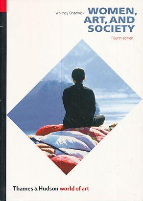Women, art and society. world of art. - Chadwick, Whitney