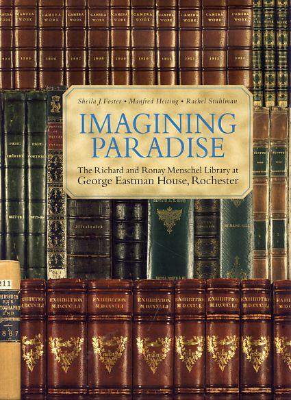 Imagining Paradise. The Richard and Ronay Menschel: Foster, Sheila J.,