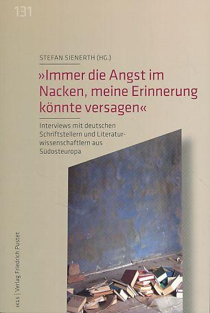 Immer die Angst im Nacken, meine Erinnerung: Sienerth, Stefan (Hg.):