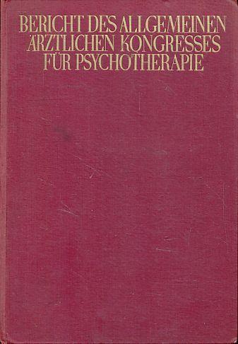 Bericht über den V. Allgemeinen Ärztlichen Kongreß für Psychotherapie in Baden-Baden, 26. bis 29. April 1930. Hrsg. im Auftrag der Allgemeinen ärztlichen Gesellschaft für Psychotherapie.