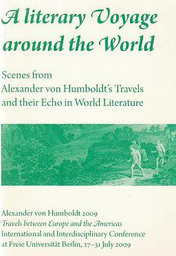 A literarary Voyage around the World. Scenes: Humboldt, Alexander von: