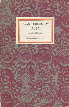 Asja. Drei Erzählungen. Insel-Bücherei Nr. 1001.: Turgenjew, Iwan: