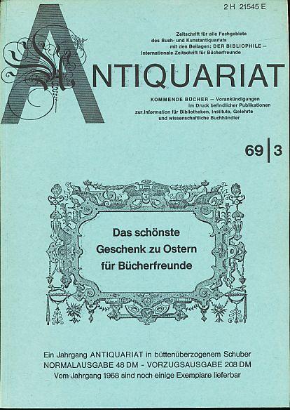 Antiquariat 1969/3. Zeitschrift für alle Fachgebiete des: Rossipaul, Lothar (Hg.):