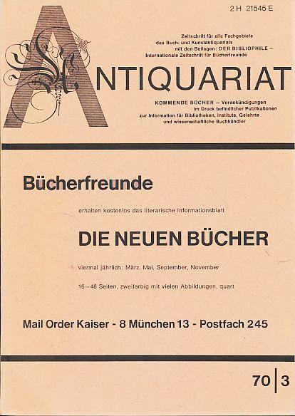 Antiquariat 70/3. Zeitschrift für alle Fachgebiete des: Rossipaul, Lothar (Hg.):