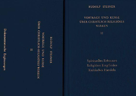 2 BÄNDE) Vorträge und Kurse über christlich-religiöses: Steiner, Rudolf: