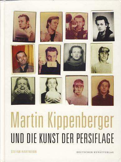 Martin Kippenberger und die Kunst der Persiflage.: Hartmann, Stefan: