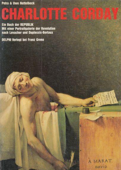 Charlotte Corday : ein Buch der