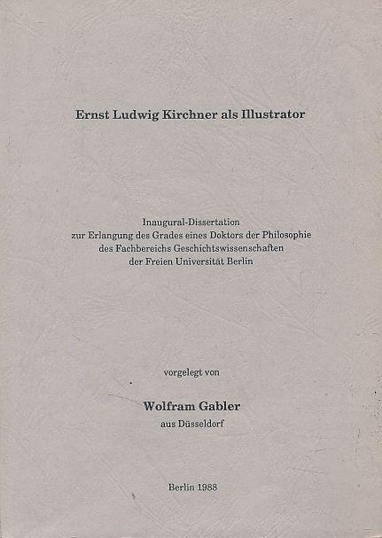 Ernst Ludwig Kirchner Als Illustrator Dissertation Gabler Wolfram Foto Des Verkaufers