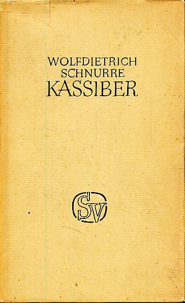 Kassiber.: Schnurre, Wolfdietrich:
