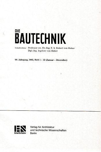 60. Jahrgang; Die Bautechnik. Heft 1-12. 1983.: Halasz, Robert und