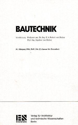 61. Jahrgang 1984. Bautechnik. Heft 1 bis: Halasz, Robert und