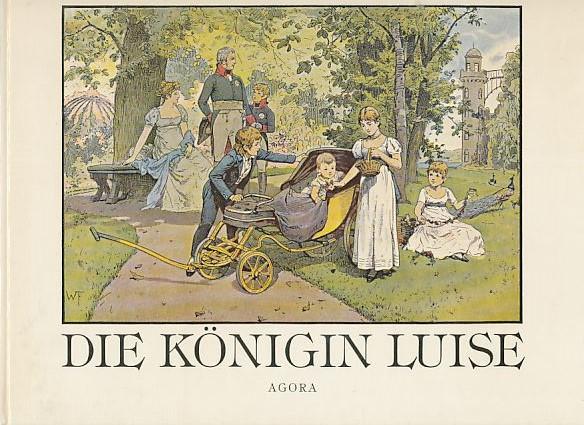 Die Königin Luise. In 50 Bildern für: Röchling, Carl, Richard