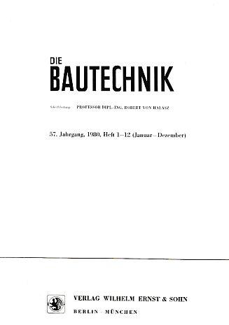 57. Jahrgang. Die Bautechnik. 1980. Heft 1: Halasz, Robert von