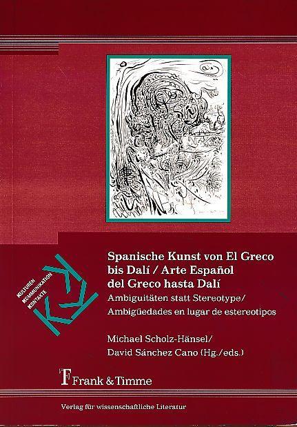 Spanische Kunst von El Greco bis Dali.: Scholz-Hänsel, Michael und
