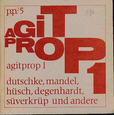agitprop 1. dutschke, mandel, hüsch, degenhardt, süverkrüp: Lange, Dietrich und