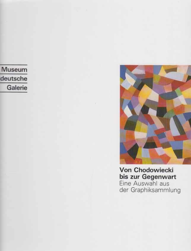 3 BÄNDE) Museum Ostdeutsche Galerie. Von Chodowiecki: Stilijanov-Nedo, Ingrid (Bearb.)