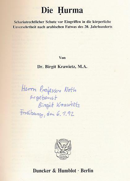 Die Hurma. Schariatrechtlicher Schutz vor Eingriffen in: Krawietz, Birgit: