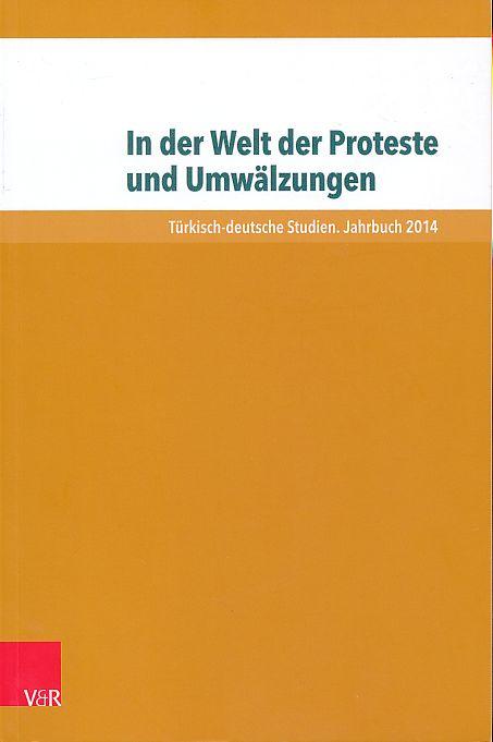 In der Welt der Proteste und Umwälzungen.: Ozil, Seyda, Michael