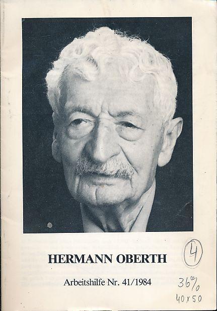 Hermann Oberth. Arbeitshilfe Nr. 41/1984: Kroner, Michael: