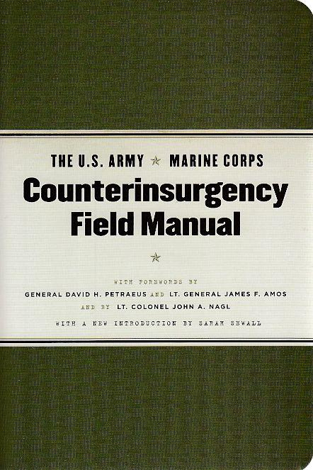 The U.S. Army Marine Corps Counterinsurgency Field: Nagl, John A.