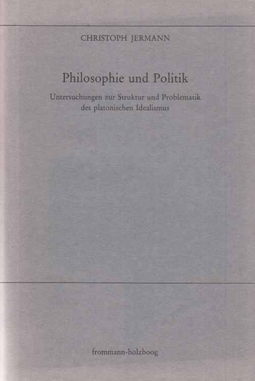 Platon, seine Erben und die 99 Thesen (German Edition)