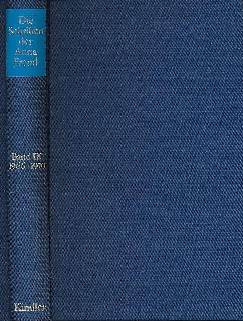 Probleme der psychoanalytischen Ausbildung, Diagnose und therapeutischen Technik Die Schriften der Anna Freud Bd.9. 1966-1970. - Freud, Anna