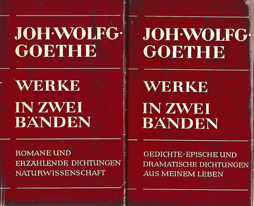 2 BÄNDE) Werke in zwei Bänden.: Goethe, Johann Wolfgang: