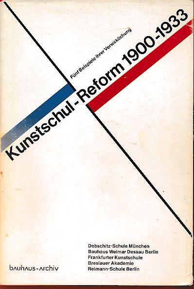 Kunstschulreform 1900 - 1933. Handbuch zur Ausstellung: Wingler, Hans Maria: