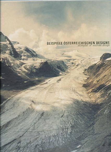Beispiele österreichichen Designs / Examples of Austrian Design. [dt. / engl.] - Redl, Thomas und Andreas (Hrsg.) Thaler
