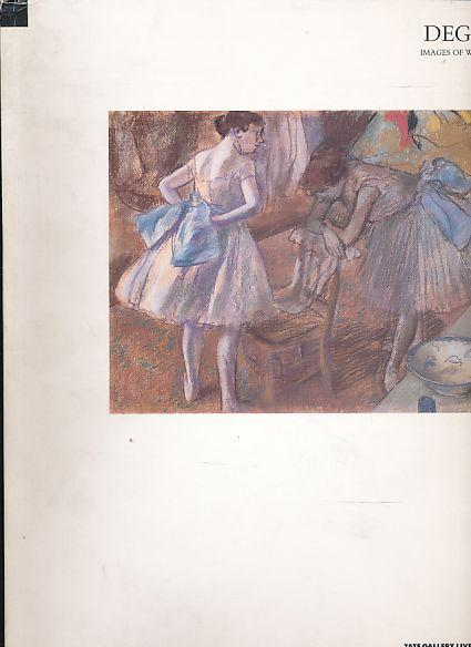 Degas. Images of women. Exhibition held at: Degas, Edgar: