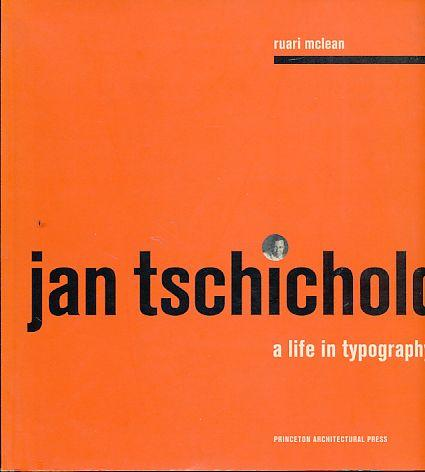Jan Tschichold. A life in typography. By: Tschichold, Jan: