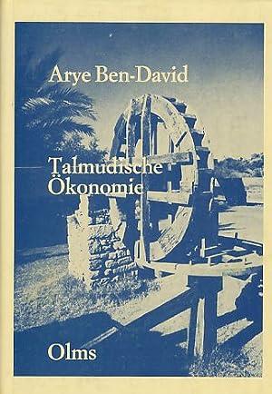 Talmudische Ökonomie. Bd. 1.: Ben-David, Arye: