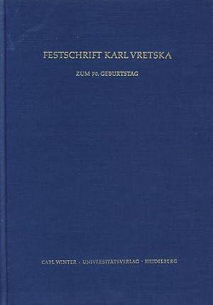 Festschrift Karl Vretska. Zum 70. Geburtstag .: Ableitinger, Doris und