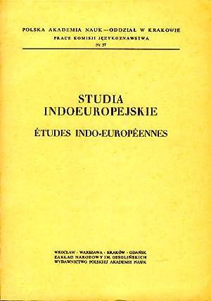 Studia Indoeuropejskie. Etudes Indo-Europeennes. Prace Komisji Jezykoznawstwa: Kurylowicz, Jerzy (Hrsg.):