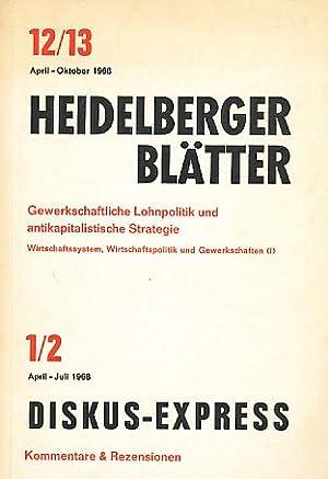 Gewerkschaftliche Lohnpolitik und antikapitalistische Strategie. Heidelberger Blätter