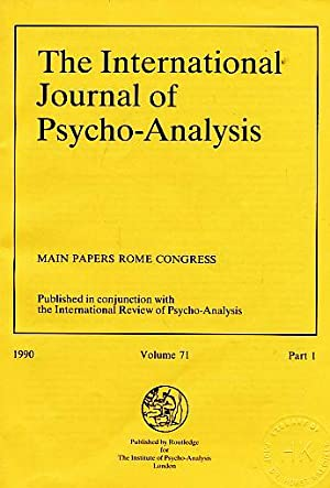 The International Journal of Psycho-Analysis. (= Kompletter: Tuckett, David (u.a.):